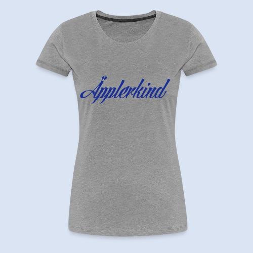 FRANKFURT DESIGN Äpplerkind - Frankfurt Bembel - Frauen Premium T-Shirt