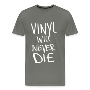 Vinyl will never die - Männer Premium T-Shirt