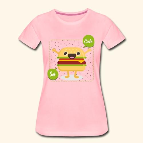 Tee Shirt Burger So Cute - T-shirt Premium Femme