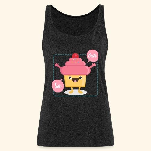 Tee Shirt Cupcake So Cute - Débardeur Premium Femme