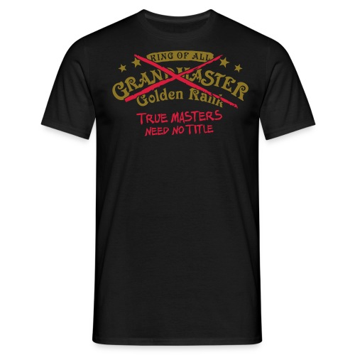 true masters need no - Männer T-Shirt