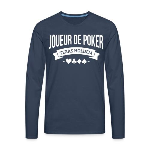 Joueur de poker affiche ta passion ! - T-shirt manches longues Premium Homme