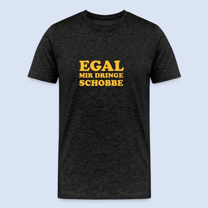 FRANKFURT DESIGN - EGAL MIR DRINGE SCHOBBE - Männer Premium T-Shirt