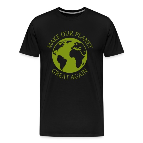 Make Our Planet Great Again - Premium T-Shirt - Männer Premium T-Shirt