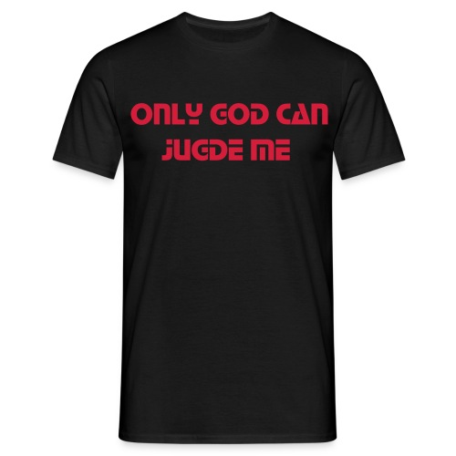 only god can jugde me t-shirt - Herre-T-shirt