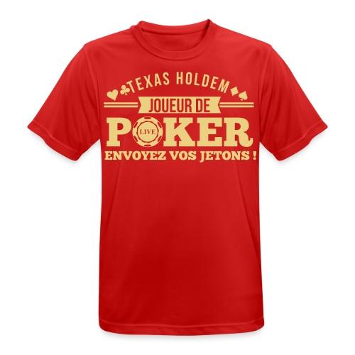 Joueur de poker affiche ta passion ! - T-shirt respirant Homme