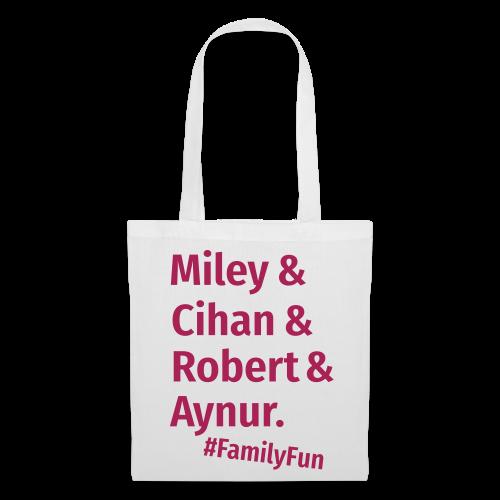 Family Fun Miley Cihan Robert Aynur Namen - Stoffbeutel