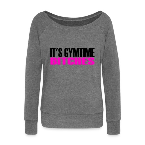 IT'S GYMTIME BITCHES - Women's Boat Neck Long Sleeve Top