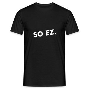 SO EZ | T-shirt 12+ - Men's T-Shirt