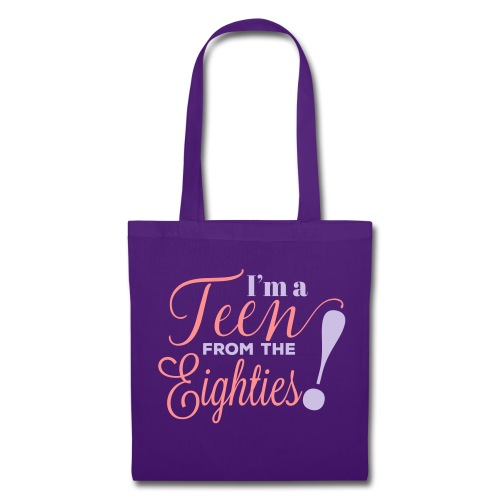 I'm a Teen from the Eighties - Borsa di stoffa