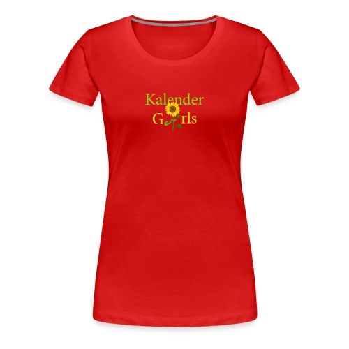 Kalender Girls - T-shirt Damen - Frauen Premium T-Shirt