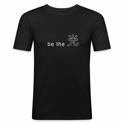 be the light   man t-shirt - Männer Slim Fit T-Shirt