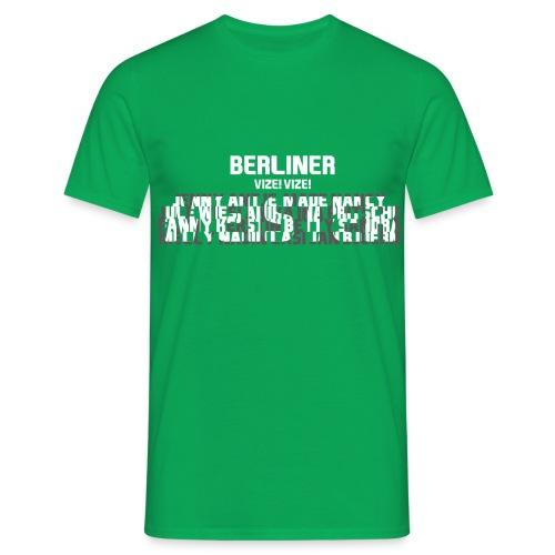 Vize! - Männer T-Shirt