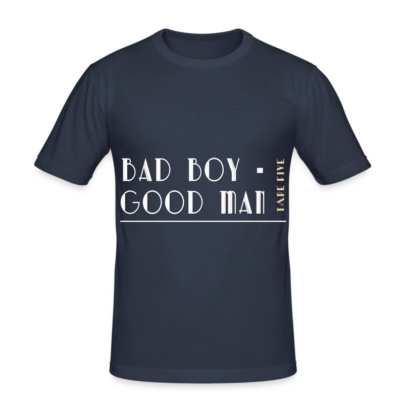 TAPE FIVE bad boy good man shirt, male - Men's Slim Fit T-Shirt