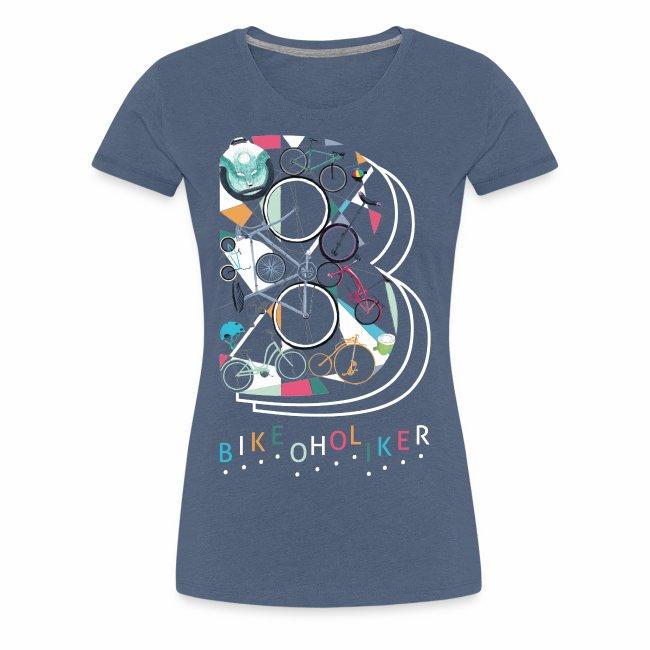 """Bikeoholiker"" Frauen T-shirt"