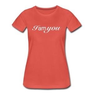 I am You - Frauen Premium T-Shirt