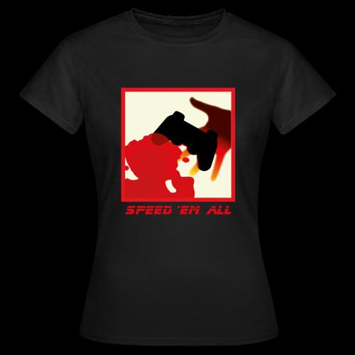 Speed 'em all - devant - Femme - T-shirt Femme
