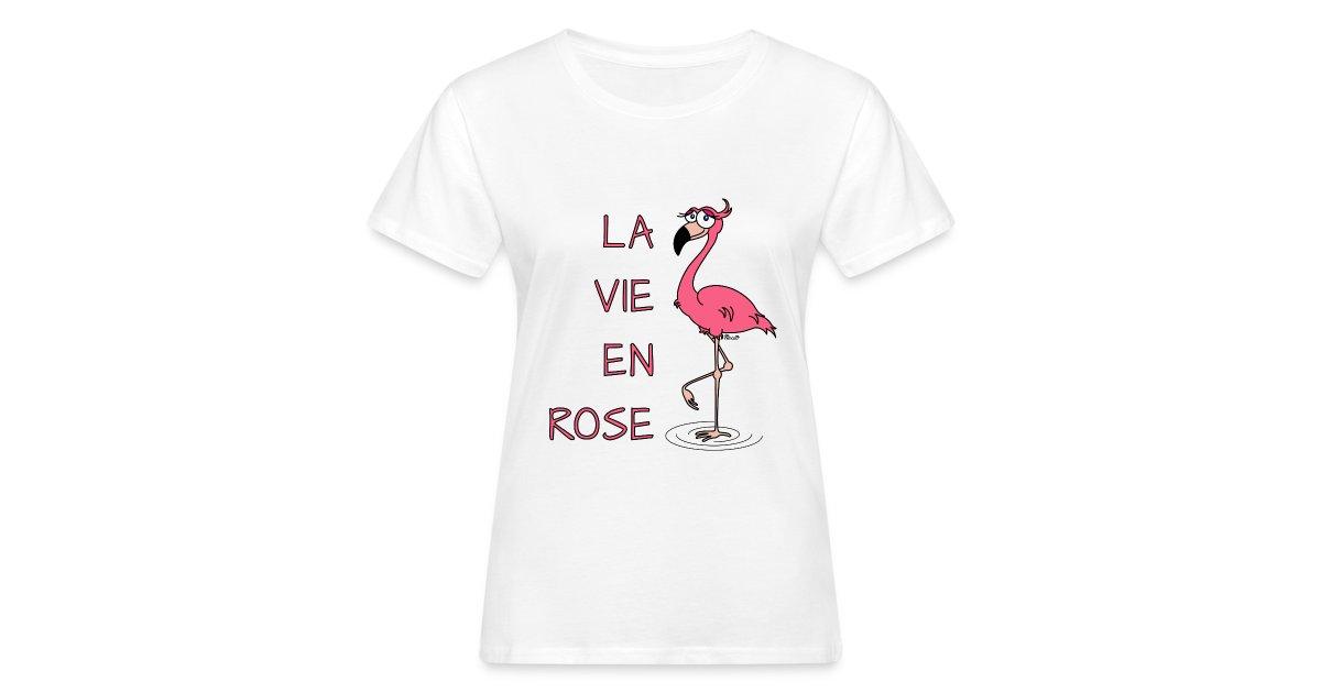 nimalÒ T-shirts et Gadgets! T-shirts tasses sacs coques et beaucoup dautres  idées cadeaux!   T-shirt Bio Femme Flamant rose la Vie en Rose - T-shirt  bio ... f98566fdede3