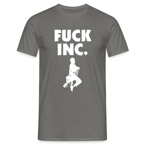 FUCKINC003 - Männer T-Shirt