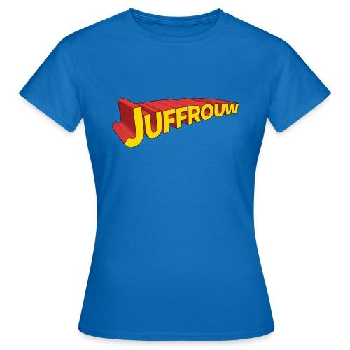 Juf is een held - Vrouwen T-shirt
