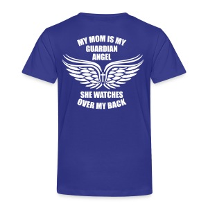 BEIDSEITIG! My Mom is my Guardian Angel T-Shirt - Kinder Premium T-Shirt