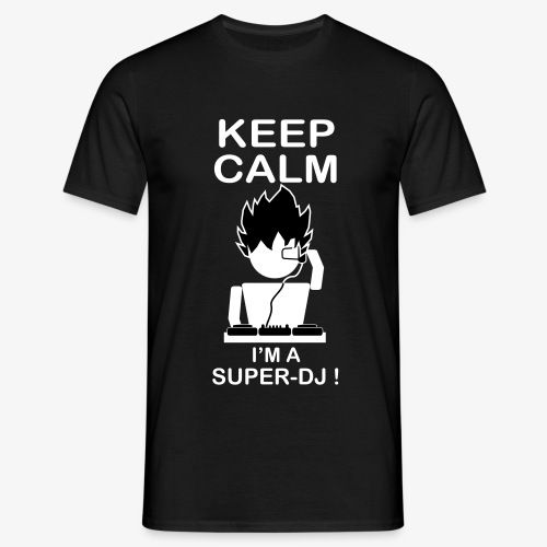 Keep Calm - Super DJ - T-shirt Homme