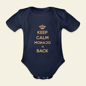 Body Keep calm Monaco is back - Body bébé bio manches courtes
