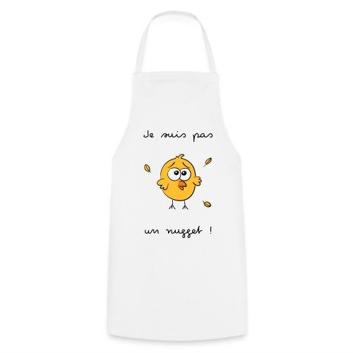 Je suis pas un nugget - Tablier de cuisine
