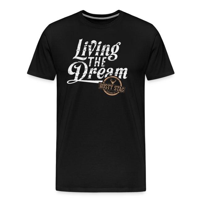 Living The Dream Tee