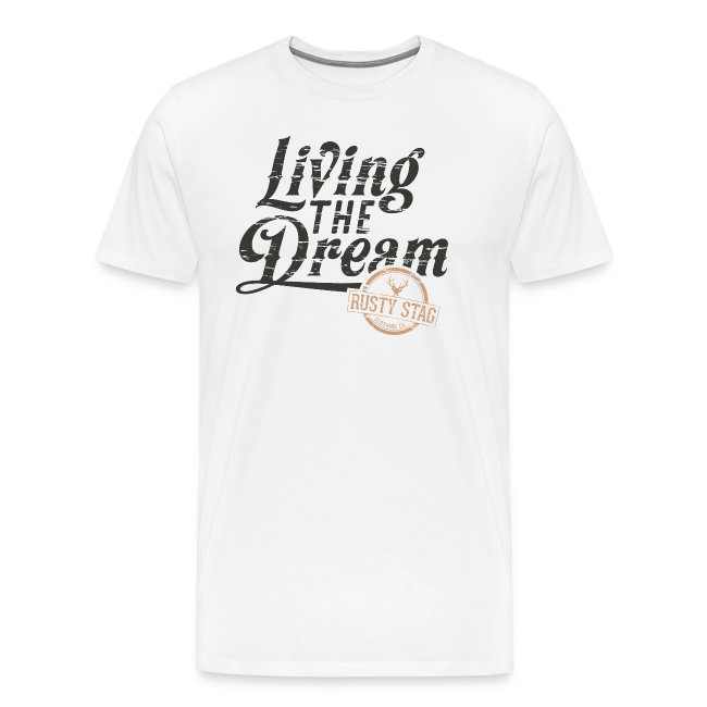 Living the Dream Tee White