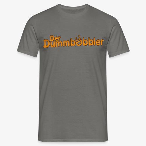 DerDummbabbler T-Shirt - Männer T-Shirt