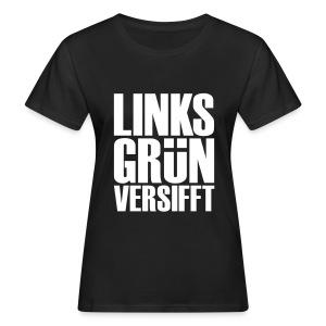 Linksgrünversifft - Frauen Bio-T-Shirt