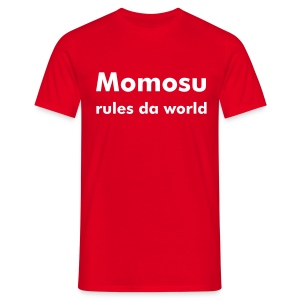 Momosu rules da world - T-shirt Homme