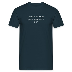 What would Roy Merritt do? - Männer T-Shirt von B&C - Männer T-Shirt