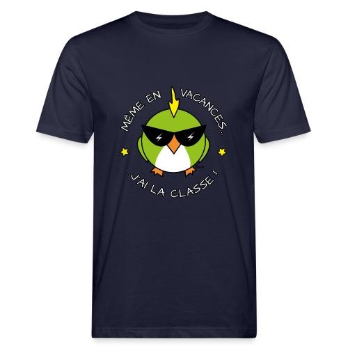 T-shirt Bio Homme Oiseau Cool, Vacances, J'ai la Classe! - T-shirt bio Homme