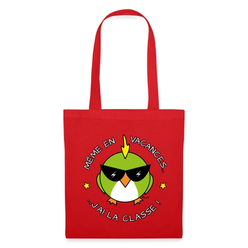 Tote bag Oiseau Cool, Vacances, J'ai la Classe! - Tote Bag