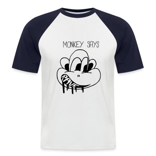 Monkey Says Rave - Men's Baseball T-Shirt