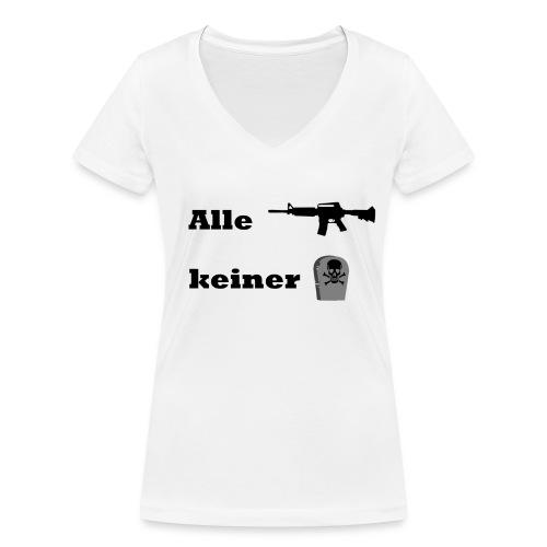 Alle ballern keiner Stirbt T-Shirt - Frauen Bio-T-Shirt mit V-Ausschnitt von Stanley & Stella