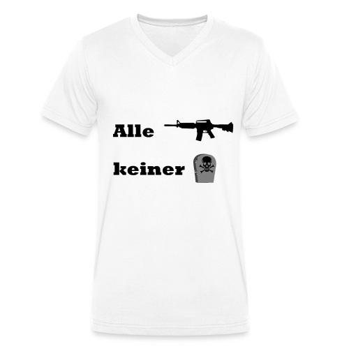 Alle ballern keiner Stirbt T-Shirt - Männer Bio-T-Shirt mit V-Ausschnitt von Stanley & Stella