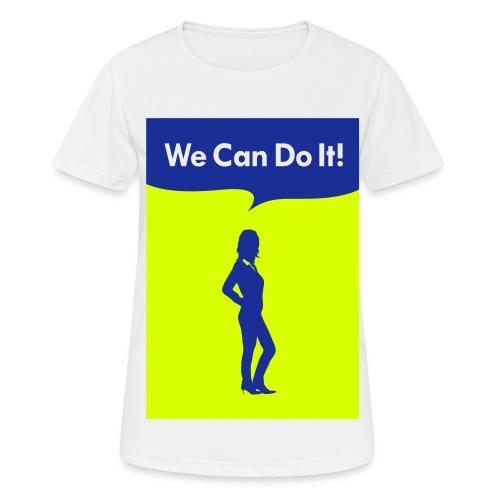 we can do it! - Maglietta da donna traspirante