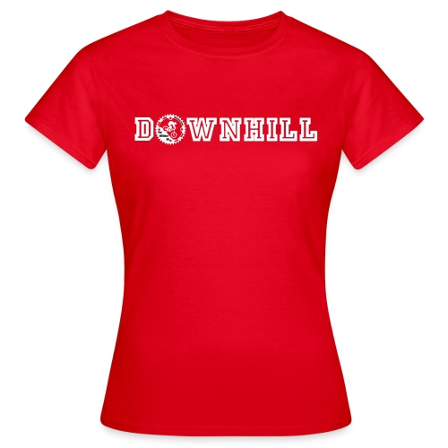 DOWNHILL SHIRT! (Frauen) - Frauen T-Shirt
