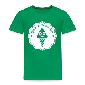 Like Ice in the Sunshine - Kinder Premium T-Shirt
