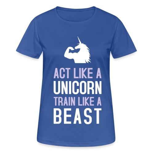 Act like a Bizepseinhorn: Frauen T-Shirt atmungsaktiv - Frauen T-Shirt atmungsaktiv