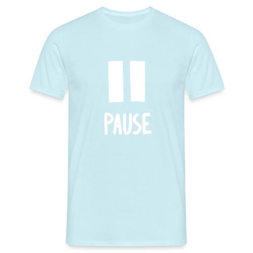 Pause - Mannen T-shirt