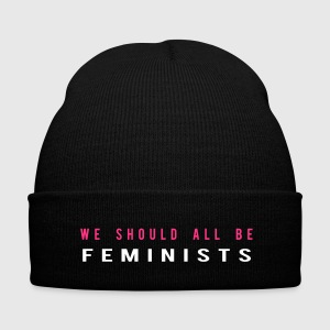 We schould all be Feminists Caps & Mützen - Wintermütze