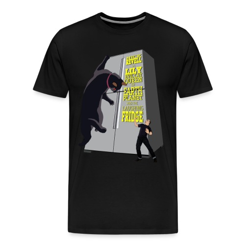 Nick Revell v. Lily Evil Cat Queen of Earth Planet and the Laughing Fridge - Men's Premium T-Shirt