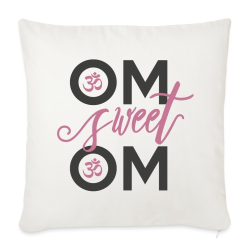 OM sweet OM - Sofakissenbezug 44 x 44 cm
