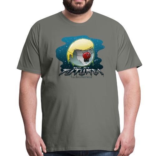 Not my future - Männer Premium T-Shirt