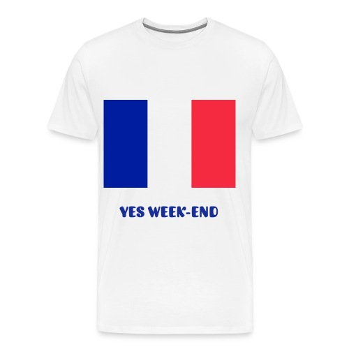 YES WEEK-END ! - T-shirt Premium Homme