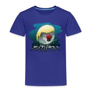 Not my future - Kinder Premium T-Shirt